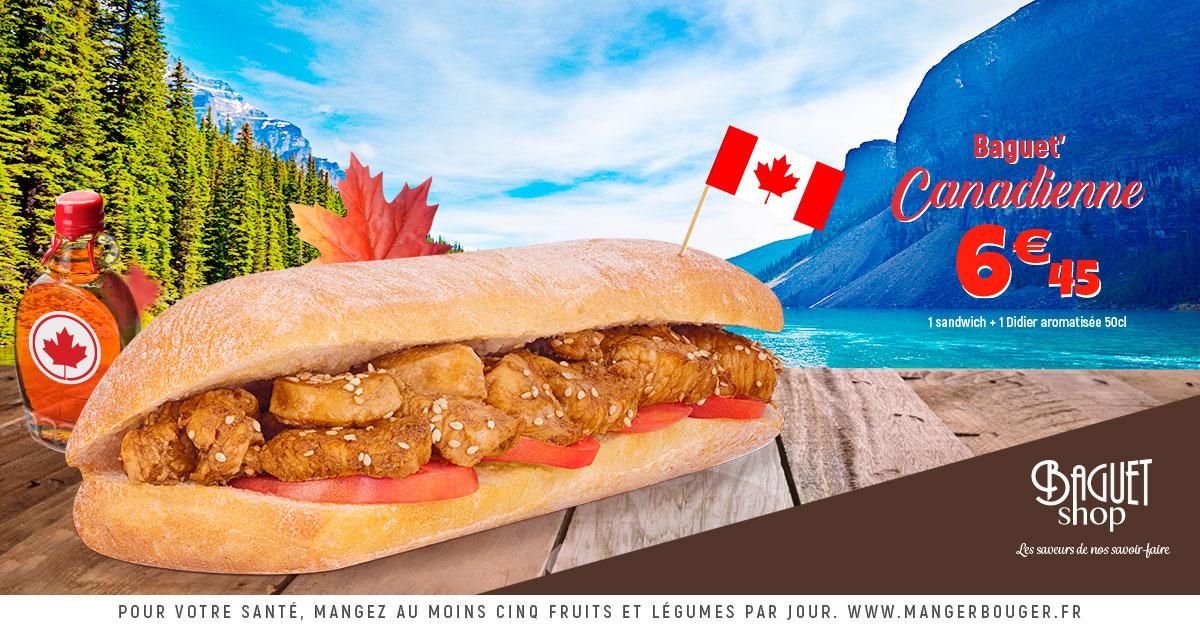 Baguet'Canadienne - Saveur du mois de Mars - Baguet-Shop